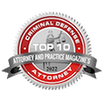 Top 10, Attorney and Practice Magazine's, Criminal Defense Law Firm